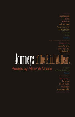 """Journeys of the Blind At Heart"" [Book]"